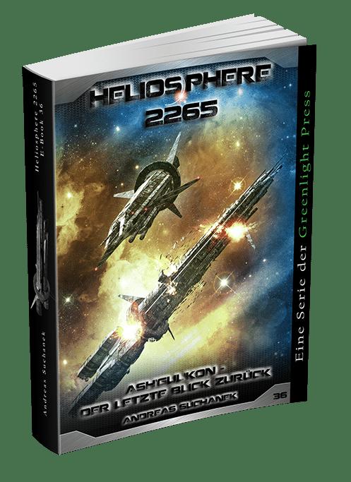 Heliosphere 2265 - Band 36: Der letzte Blick zurück von Andreas Suchanek