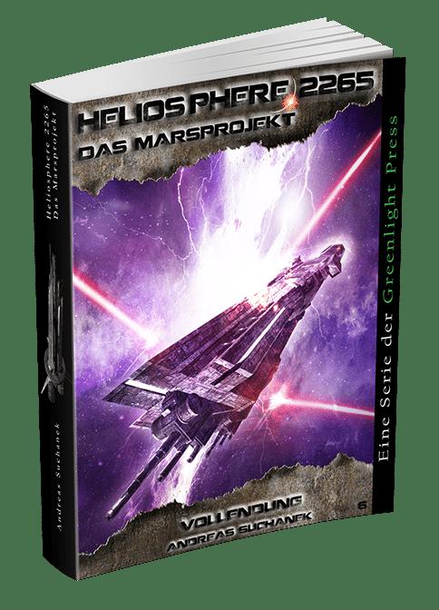 Heliosphere 2265 - Das Marsprojekt 6: Vollendung von Andreas Suchanek