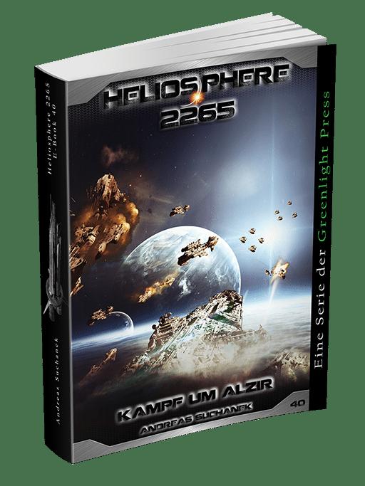 Heliosphere 2265 - Band 40: Schlacht von Alzir von Andreas Suchanek