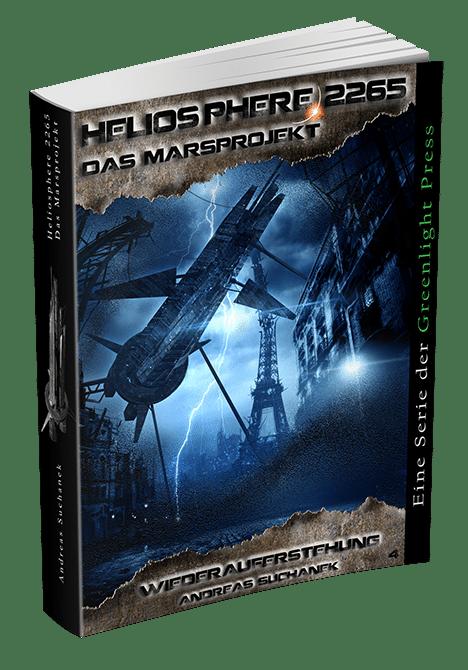 Heliosphere 2265 - Das Marsprojekt 4: Wiederauferstehung von Andreas Suchanek