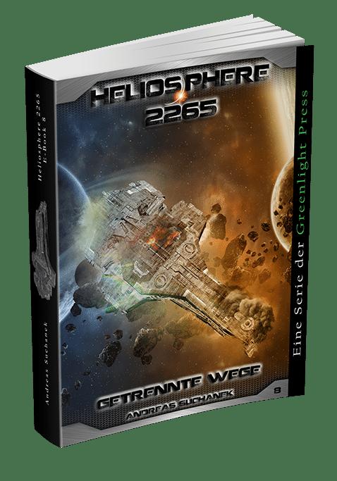 Heliosphere 2265 - Band 8: Getrennte Wege von Andreas Suchanek