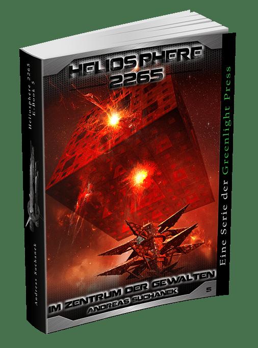 Heliosphere 2265 - Band 5: Im Zentrum der Gewalten von Andreas Suchanek