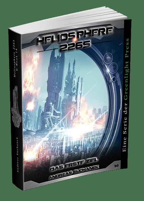 Heliosphere 2265 - Band 14: Das erste Ziel von Andreas Suchanek