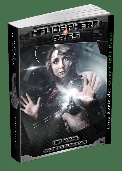 Heliosphere 2265 - Band 18: Die Wahl von Andreas Suchanek