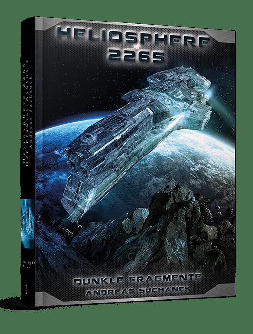 Heliosphere 2265 - Der Fraktal-Zyklus 1: Dunkle Fragmente von Andreas Suchanek