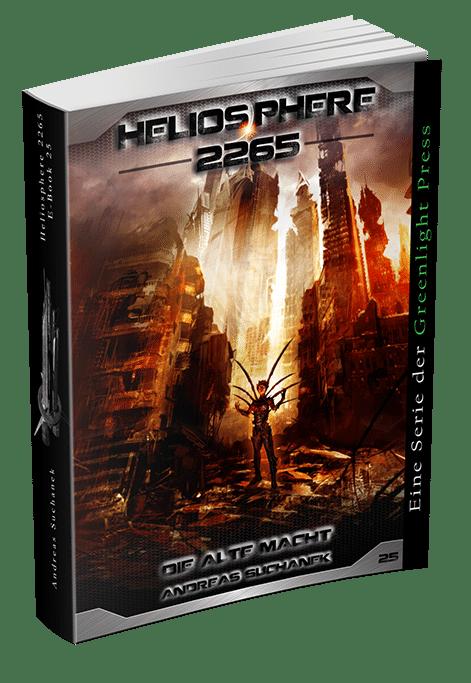 Heliosphere 2265 - Band 25: Die alte Macht von Andreas Suchanek