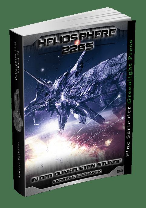 Heliosphere 2265 - Band 32: In der dunkelsten Stunde von Andreas Suchanek