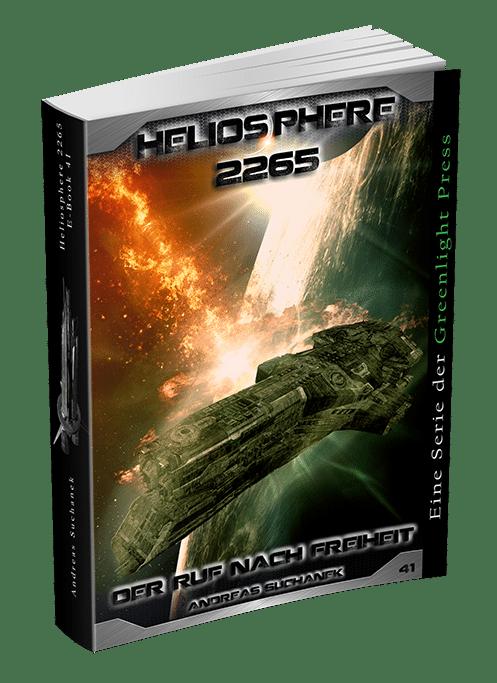 Heliosphere 2265 - Band 41: Der Ruf nach Freiheit von Andreas Suchanek
