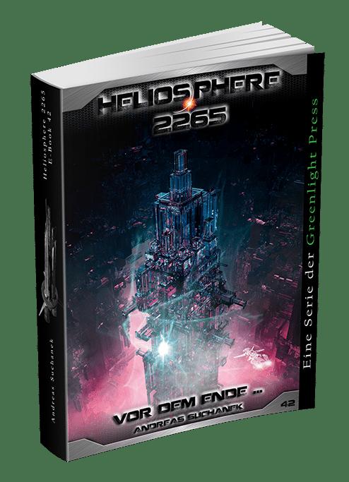 Heliosphere 2265 - Band 42: Vor dem Ende ... von Andreas Suchanek