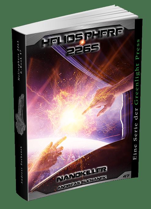 Heliosphere 2265 - Band 47: Nanokiller von Andreas Suchanek