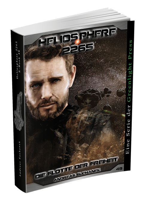 Heliosphere 2265 - Band 48: Die Flotte der Freiheit von Andreas Suchanek