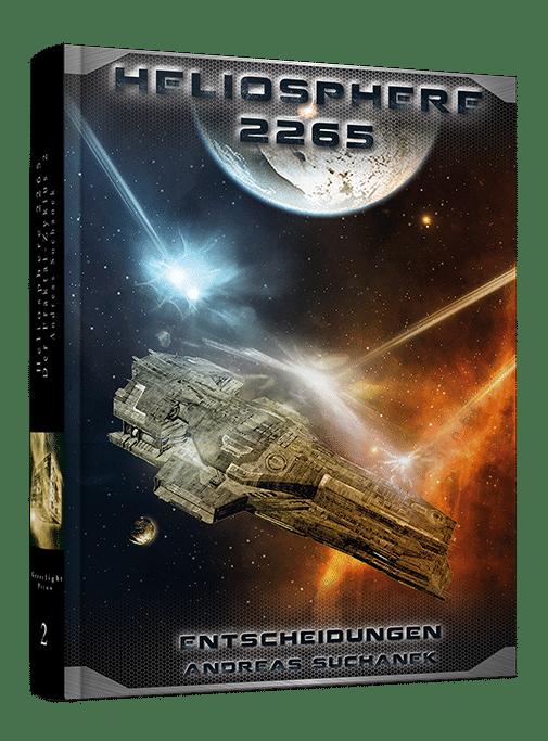 Heliosphere 2265 - Der Fraktal-Zyklus 2: Entscheidungen von Andreas Suchanek