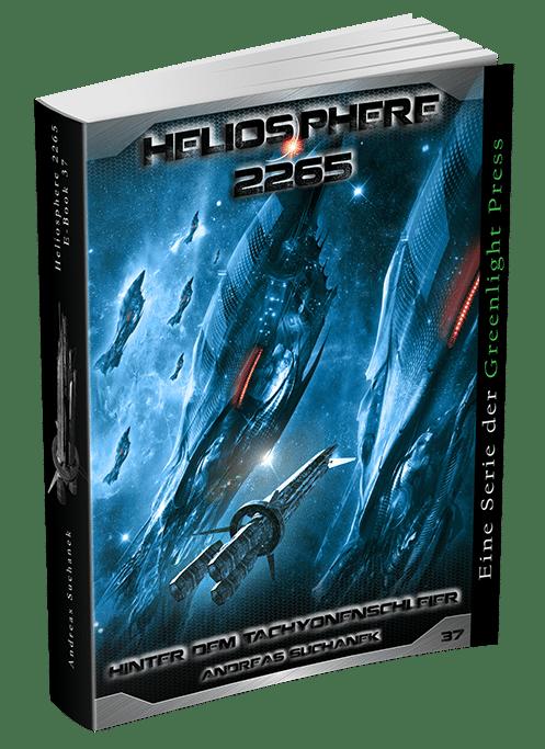 Heliosphere 2265 - Band 37: Hinter dem Tachyonenschleier von Andreas Suchanek
