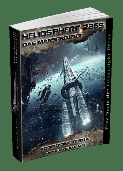 Heliosphere 2265 - Das Marsprojekt 2: Todeszone Terra von Andreas Suchanek