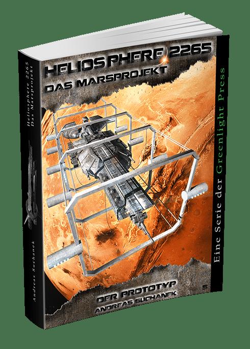 Heliosphere 2265 - Das Marsprojekt 5: Der Prototyp von Andreas Suchanek