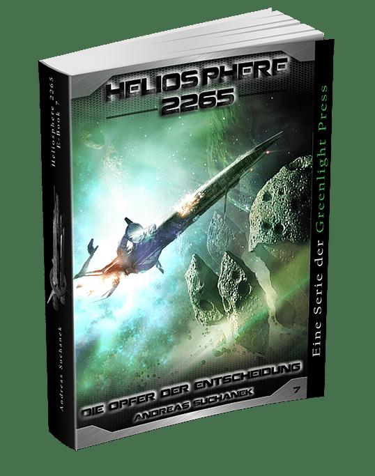 Heliosphere 2265 - Band 7: Die Opfer der Entscheidung von Andreas Suchanek